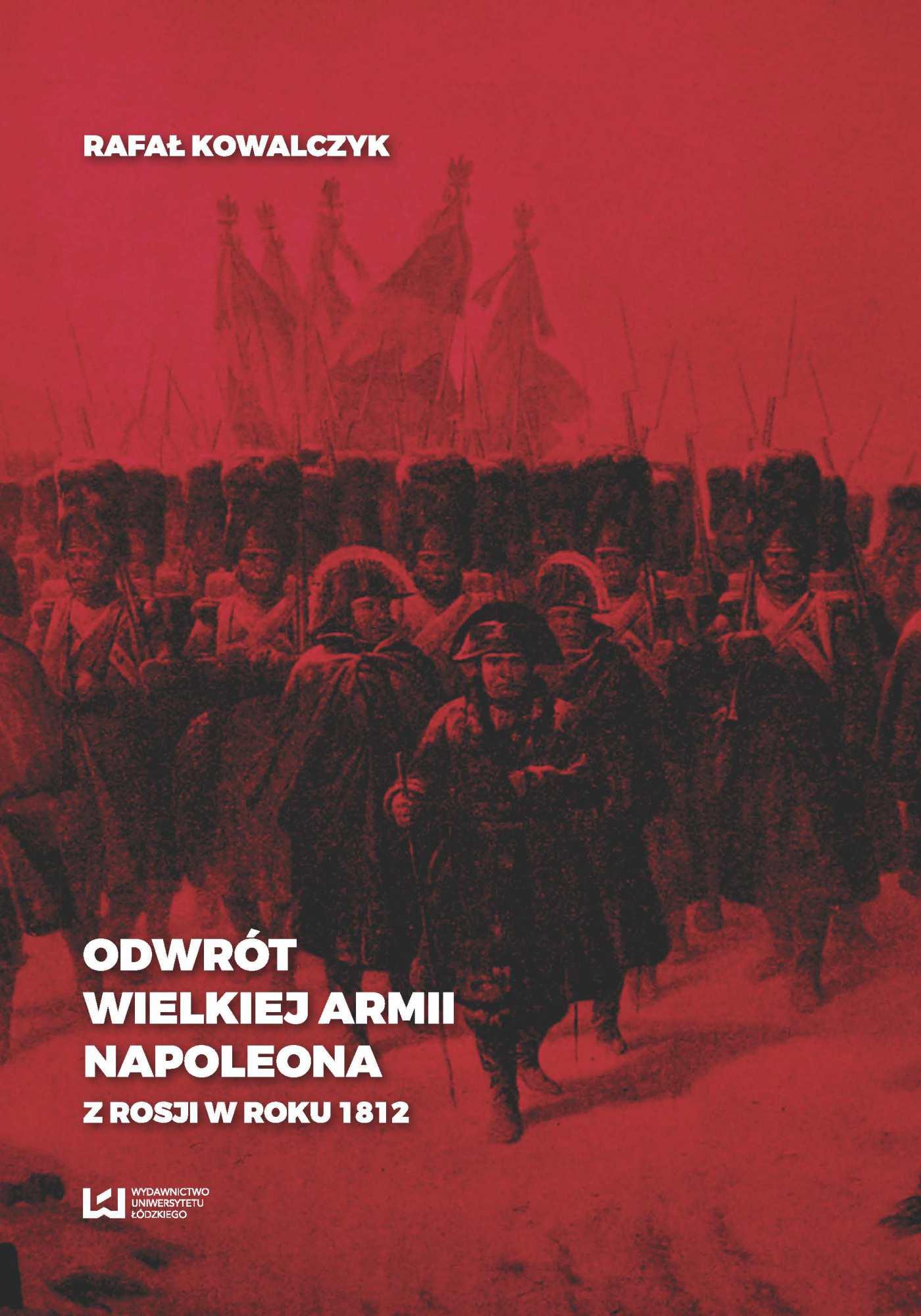 Odwrót Wielkiej Armii Napoleona z Rosji w roku 1812 - Ebook (Książka PDF) do pobrania w formacie PDF