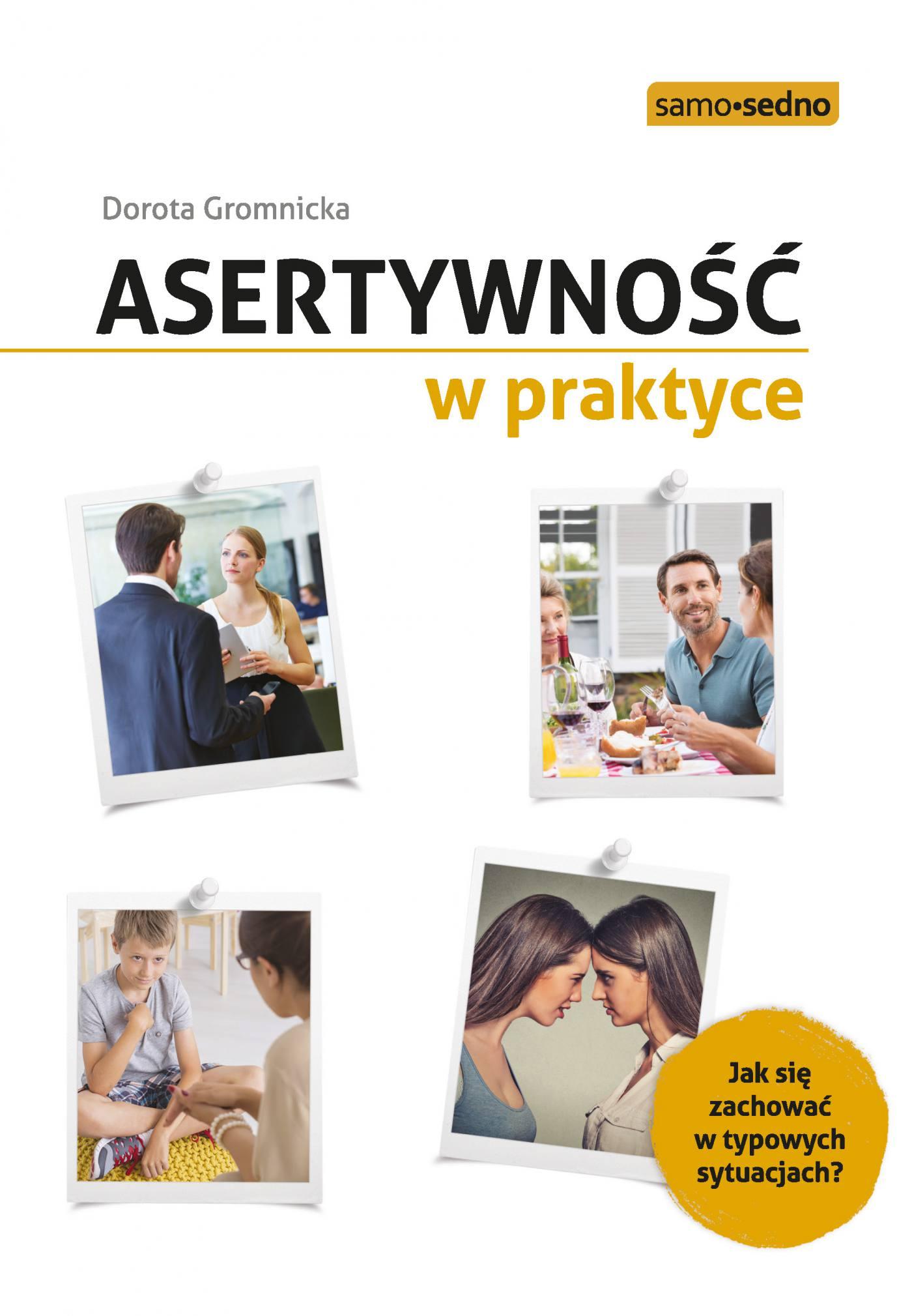 Asertywność w praktyce - Ebook (Książka EPUB) do pobrania w formacie EPUB