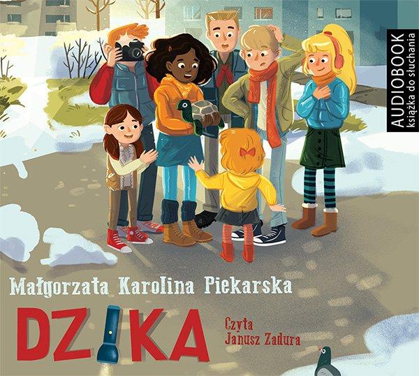 Dzika - darmowy fragement - Audiobook (Książka audio MP3) do pobrania w całości w archiwum ZIP