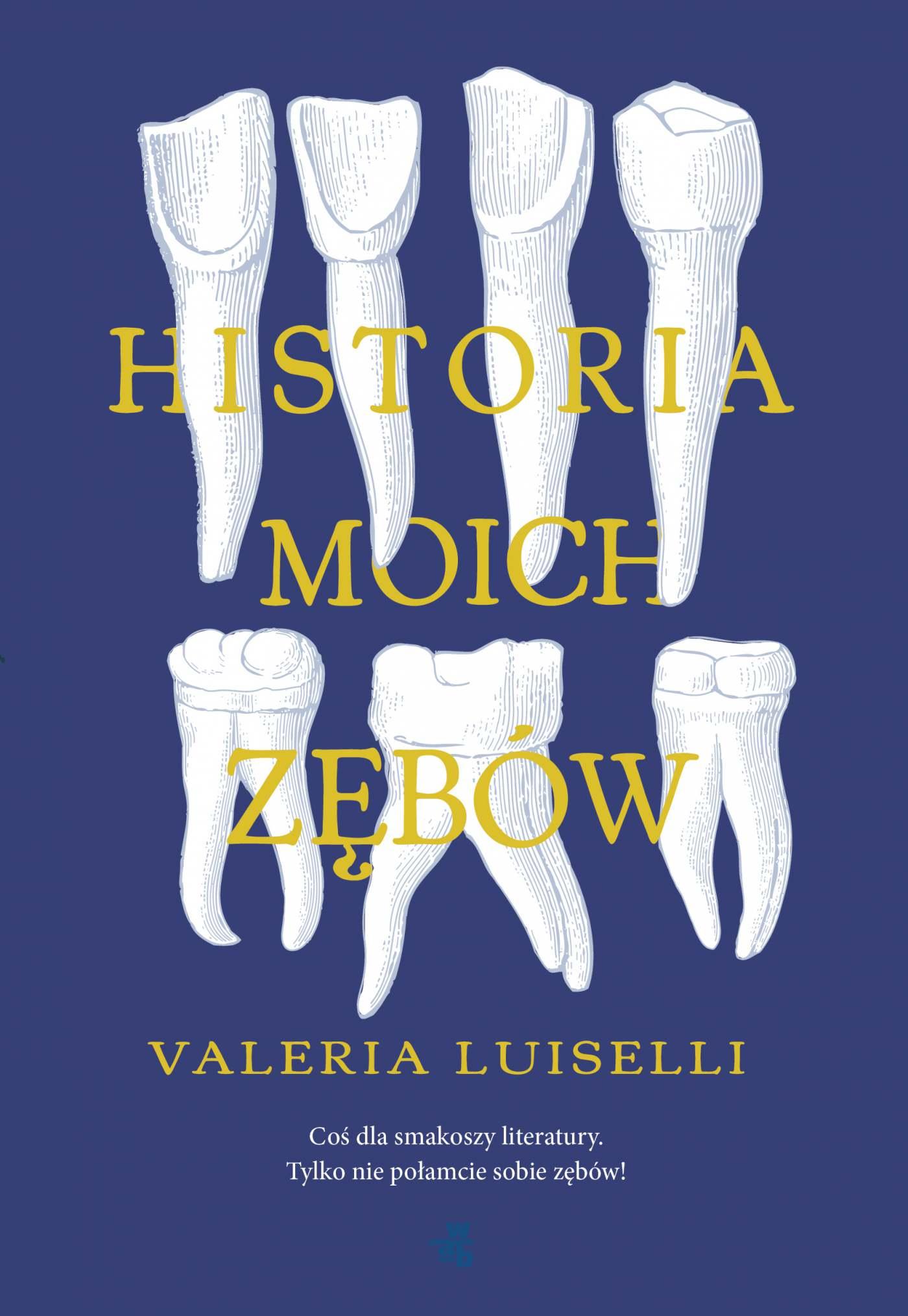 Historia moich zębów - Ebook (Książka EPUB) do pobrania w formacie EPUB
