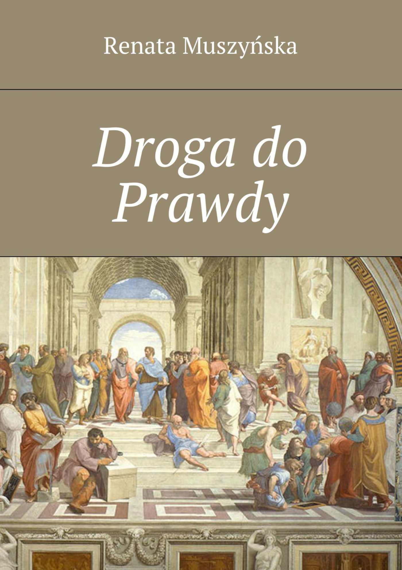 Droga do Prawdy - Ebook (Książka EPUB) do pobrania w formacie EPUB