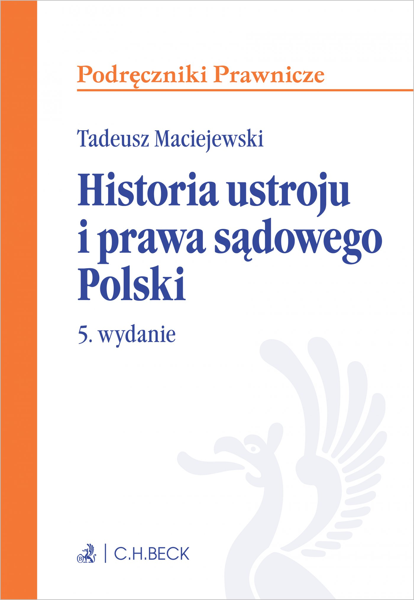 Historia ustroju i prawa sądowego Polski. Wydanie 5 - Ebook (Książka PDF) do pobrania w formacie PDF