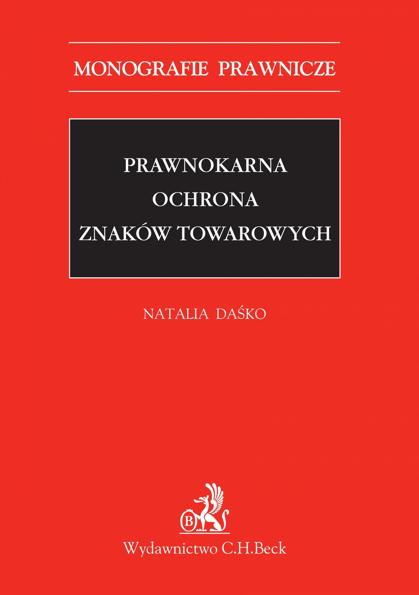 Prawnokarna ochrona znaków towarowych - Ebook (Książka PDF) do pobrania w formacie PDF