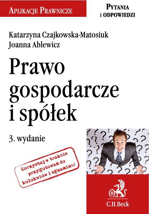 Prawo gospodarcze i spółek. Wydanie 3 - Ebook (Książka PDF) do pobrania w formacie PDF