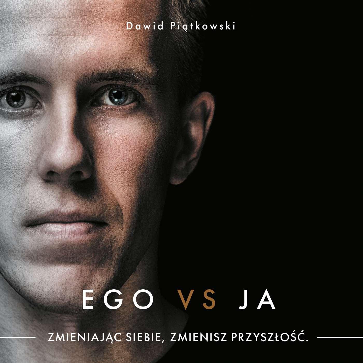 Ego vs Ja. Zmieniając siebie, zmienisz przyszłość - Audiobook (Książka audio MP3) do pobrania w całości w archiwum ZIP