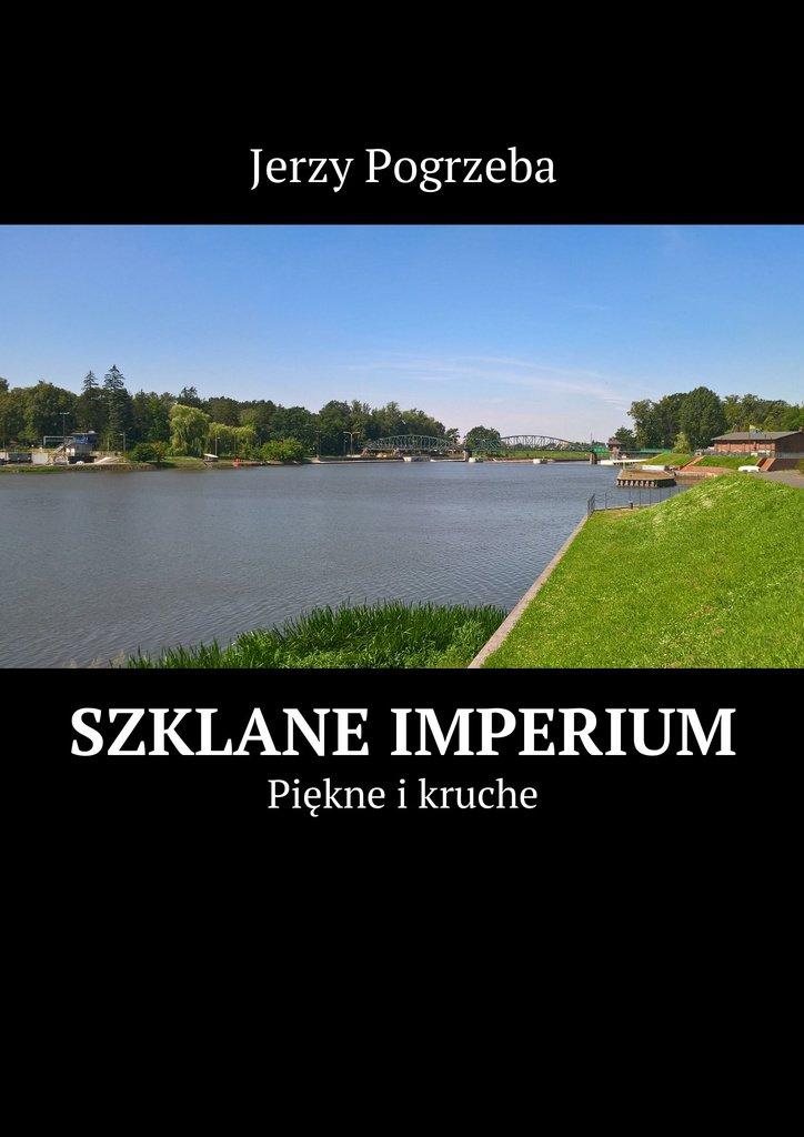 Szklane imperium - Ebook (Książka na Kindle) do pobrania w formacie MOBI