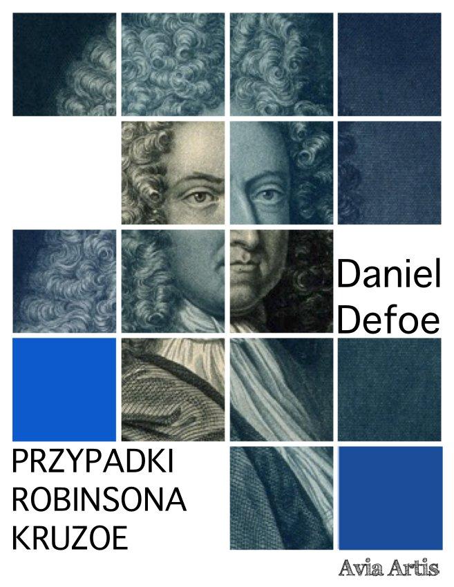 Przypadki Robinsona Kruzoe - Ebook (Książka na Kindle) do pobrania w formacie MOBI