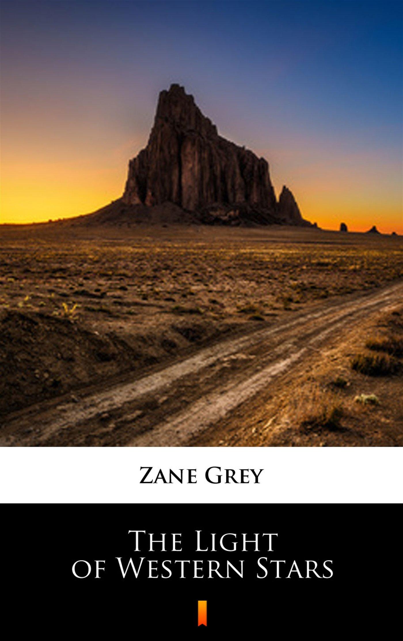 The Light of Western Stars - Ebook (Książka na Kindle) do pobrania w formacie MOBI