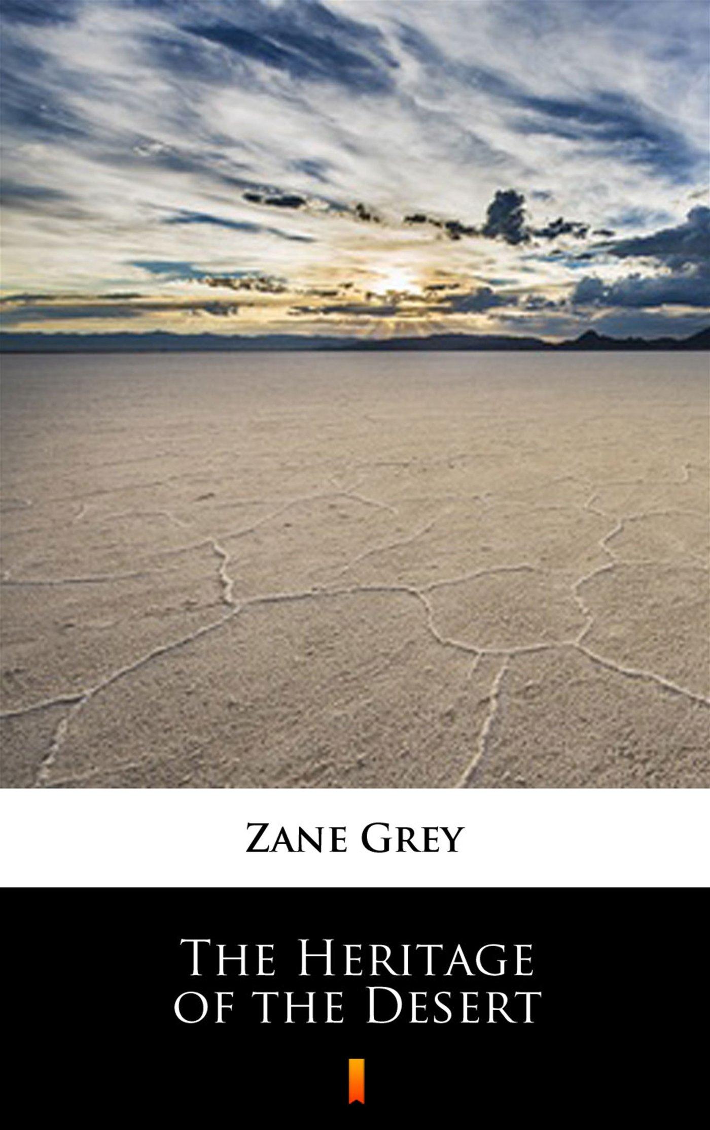 The Heritage of the Desert - Ebook (Książka na Kindle) do pobrania w formacie MOBI