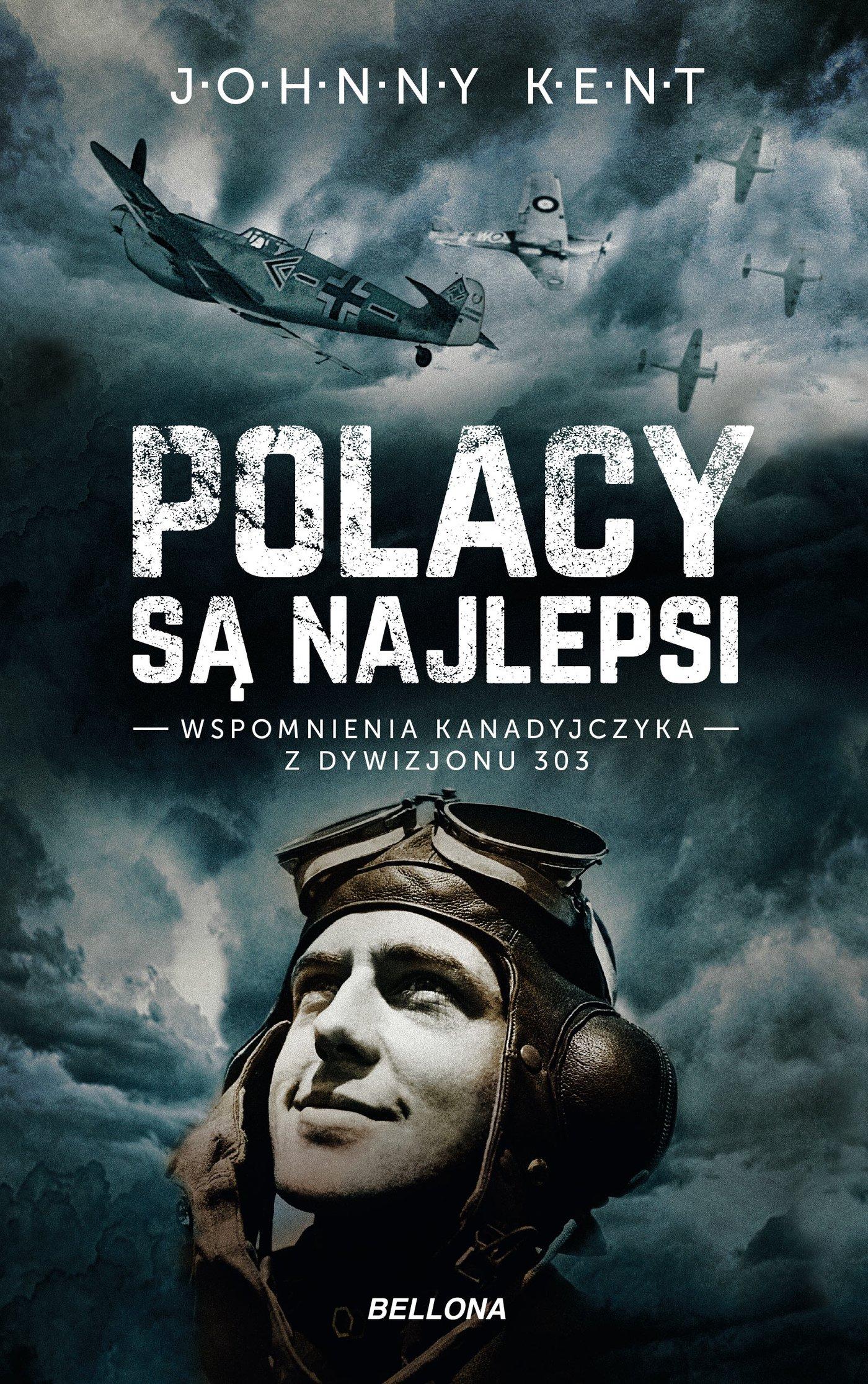 Polacy są najlepsi. Wspomnienia kanadyjczyka z Dywizjonu 303 - Ebook (Książka na Kindle) do pobrania w formacie MOBI
