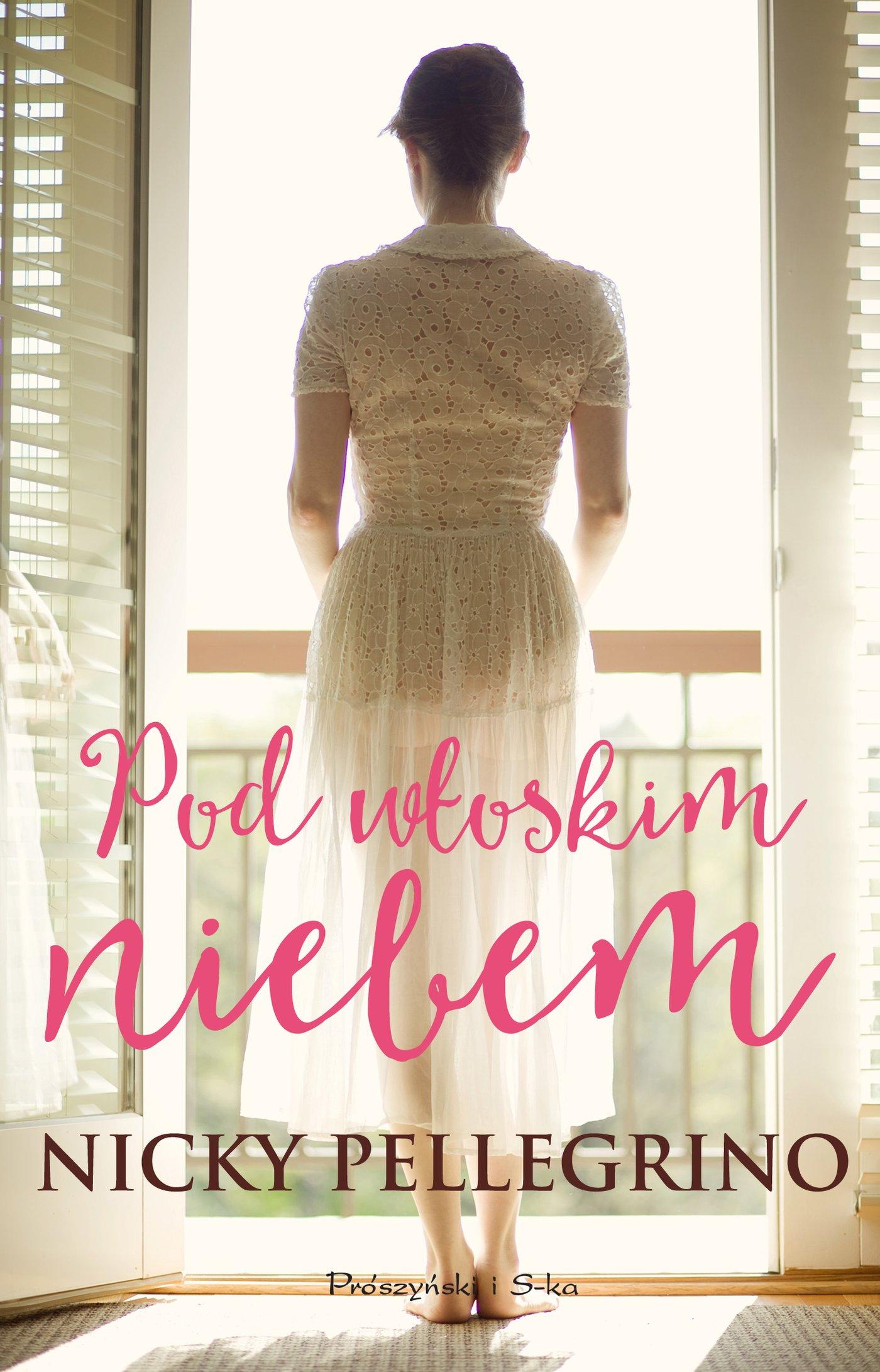 Pod włoskim niebem - Ebook (Książka na Kindle) do pobrania w formacie MOBI