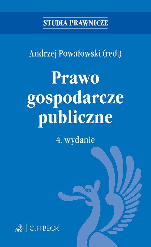 Prawo gospodarcze publiczne. Wydanie 4 - Ebook (Książka EPUB) do pobrania w formacie EPUB