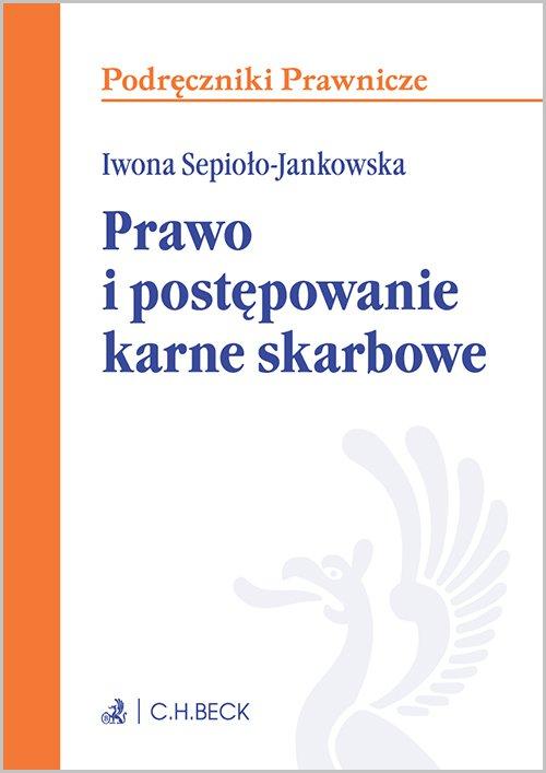 Prawo i postępowanie karne skarbowe - Ebook (Książka EPUB) do pobrania w formacie EPUB