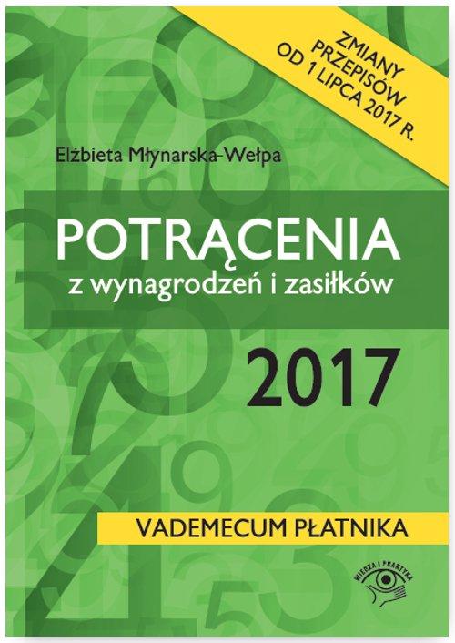 Potrącenia z wynagrodzeń i zasiłków 2017 - Ebook (Książka PDF) do pobrania w formacie PDF