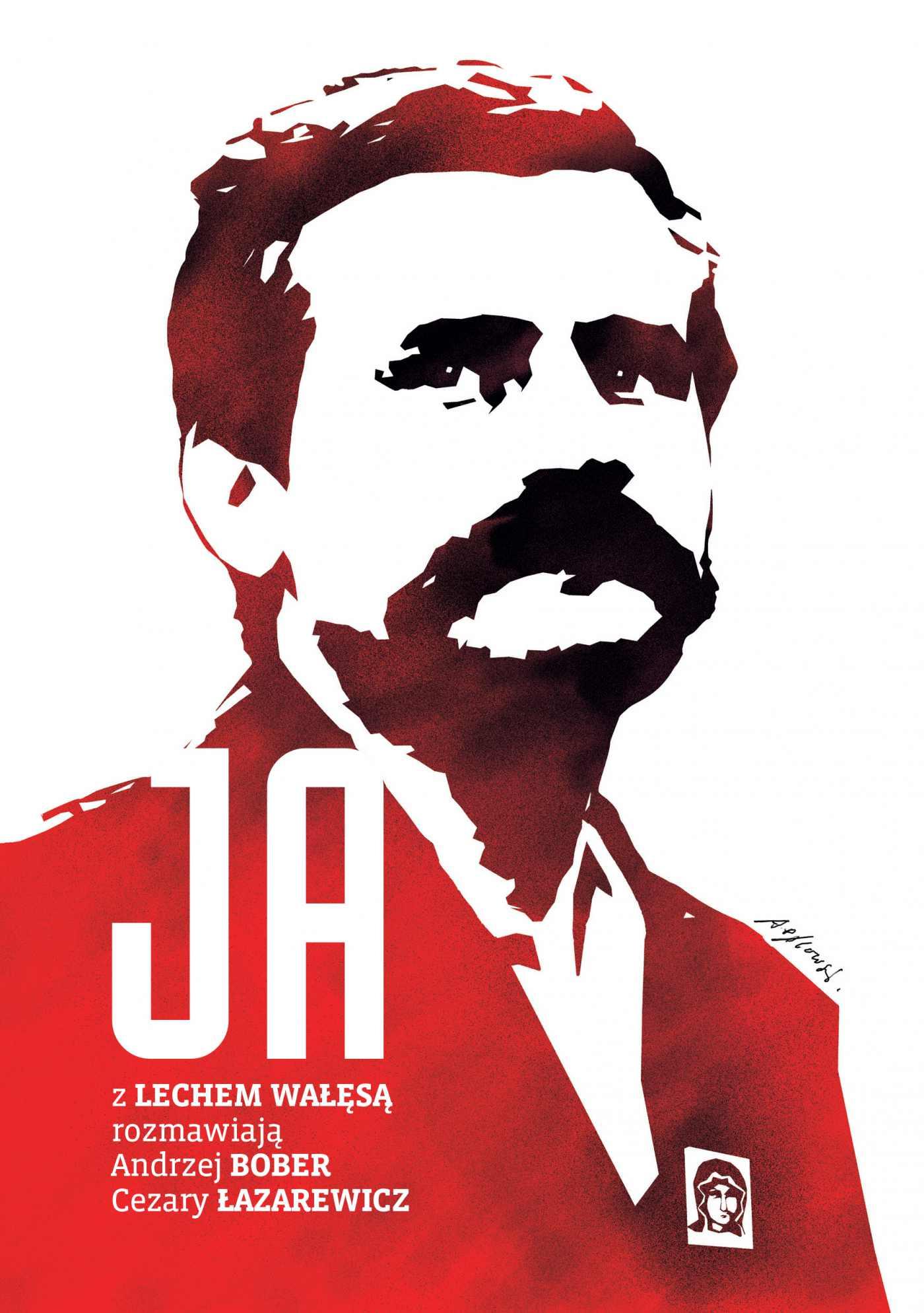 Ja. Rozmowa z Lechem Wałęsą - Ebook (Książka EPUB) do pobrania w formacie EPUB