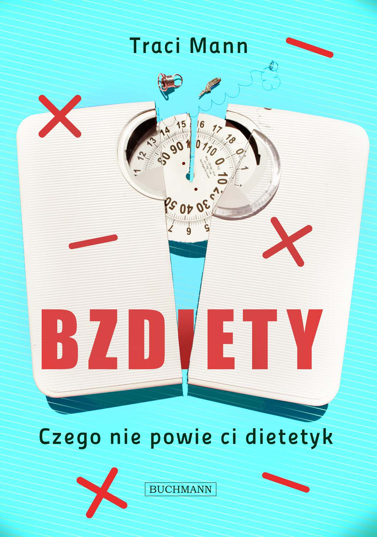 Bzdiety. Czego nie powie ci dietetyk - Ebook (Książka EPUB) do pobrania w formacie EPUB