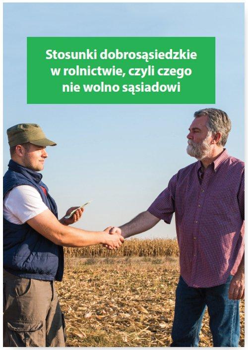 Stosunki dobrosąsiedzkie w rolnictwie, czyli czego nie wolno sąsiadowi - Ebook (Książka EPUB) do pobrania w formacie EPUB