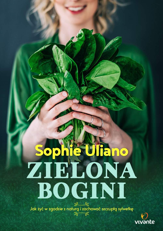 Zielona bogini. Jak żyć w zgodzie z naturą i zachować szczupłą sylwetkę - Ebook (Książka EPUB) do pobrania w formacie EPUB