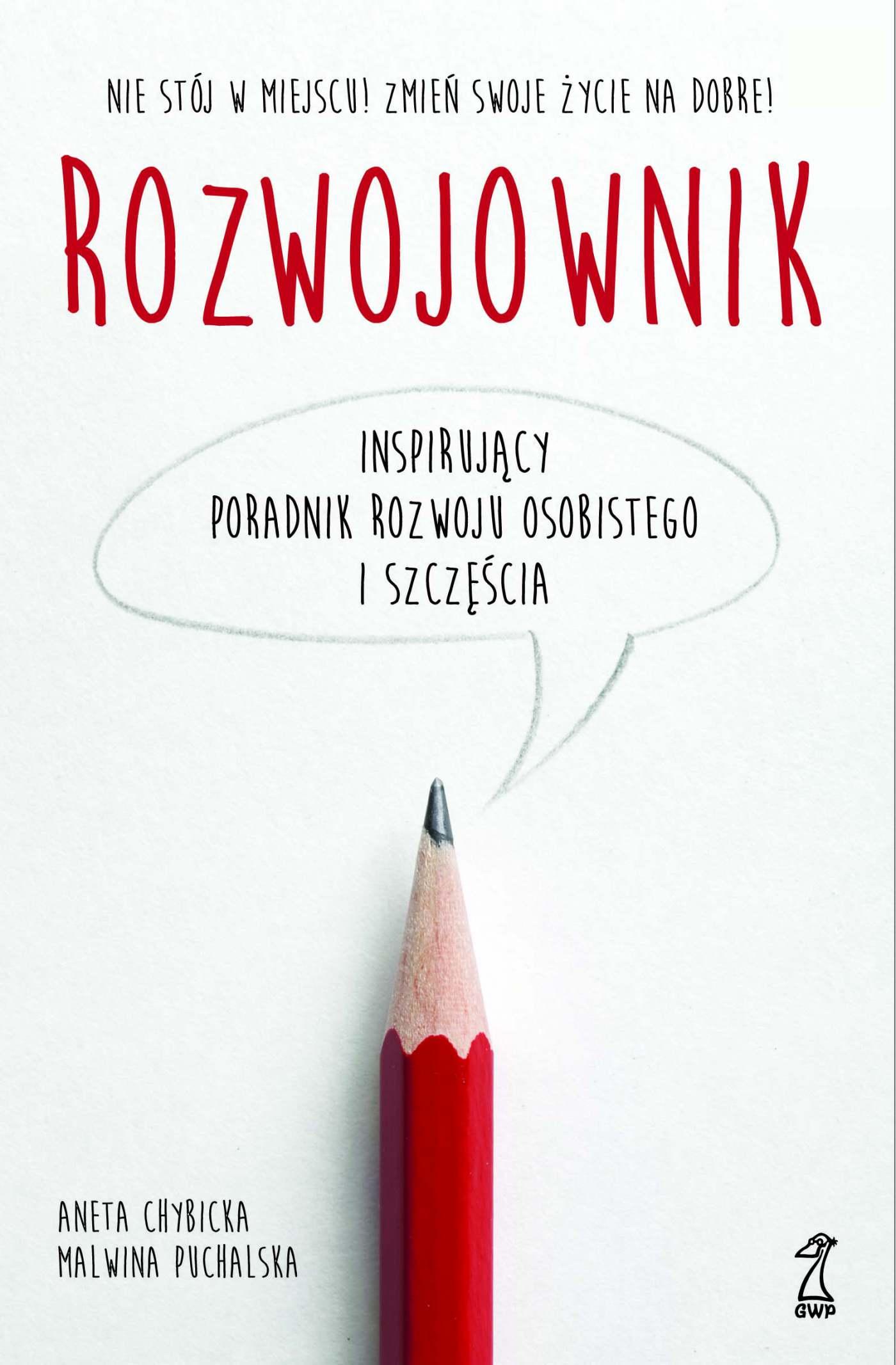Rozwojownik. Inspirujący poradnik rozwoju osobistego i szczęścia - Ebook (Książka EPUB) do pobrania w formacie EPUB