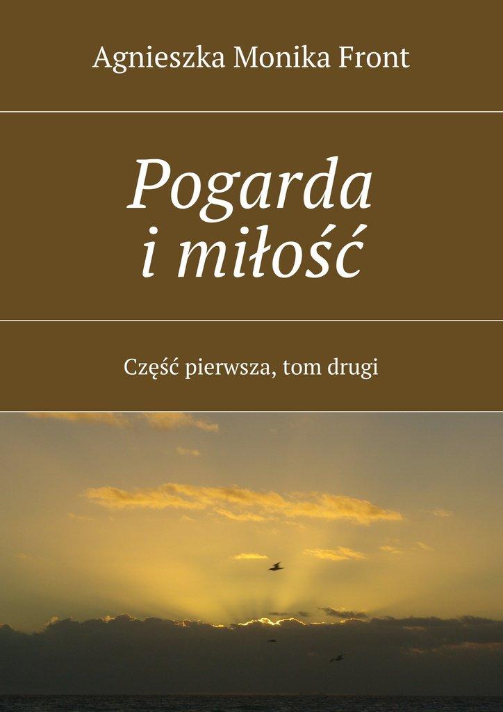Pogarda i miłość. Część I. Tom II - Ebook (Książka na Kindle) do pobrania w formacie MOBI