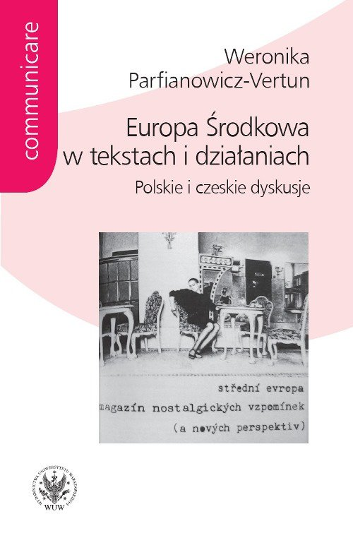 Europa Środkowa w tekstach i działaniach - Ebook (Książka PDF) do pobrania w formacie PDF