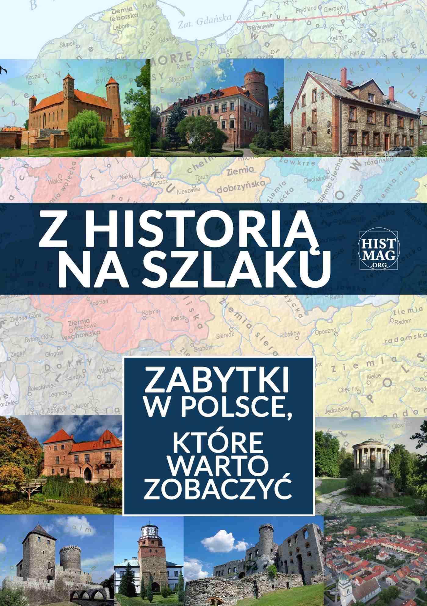 Z historią na szlaku. Zabytki w Polsce, które warto zobaczyć - Ebook (Książka na Kindle) do pobrania w formacie MOBI