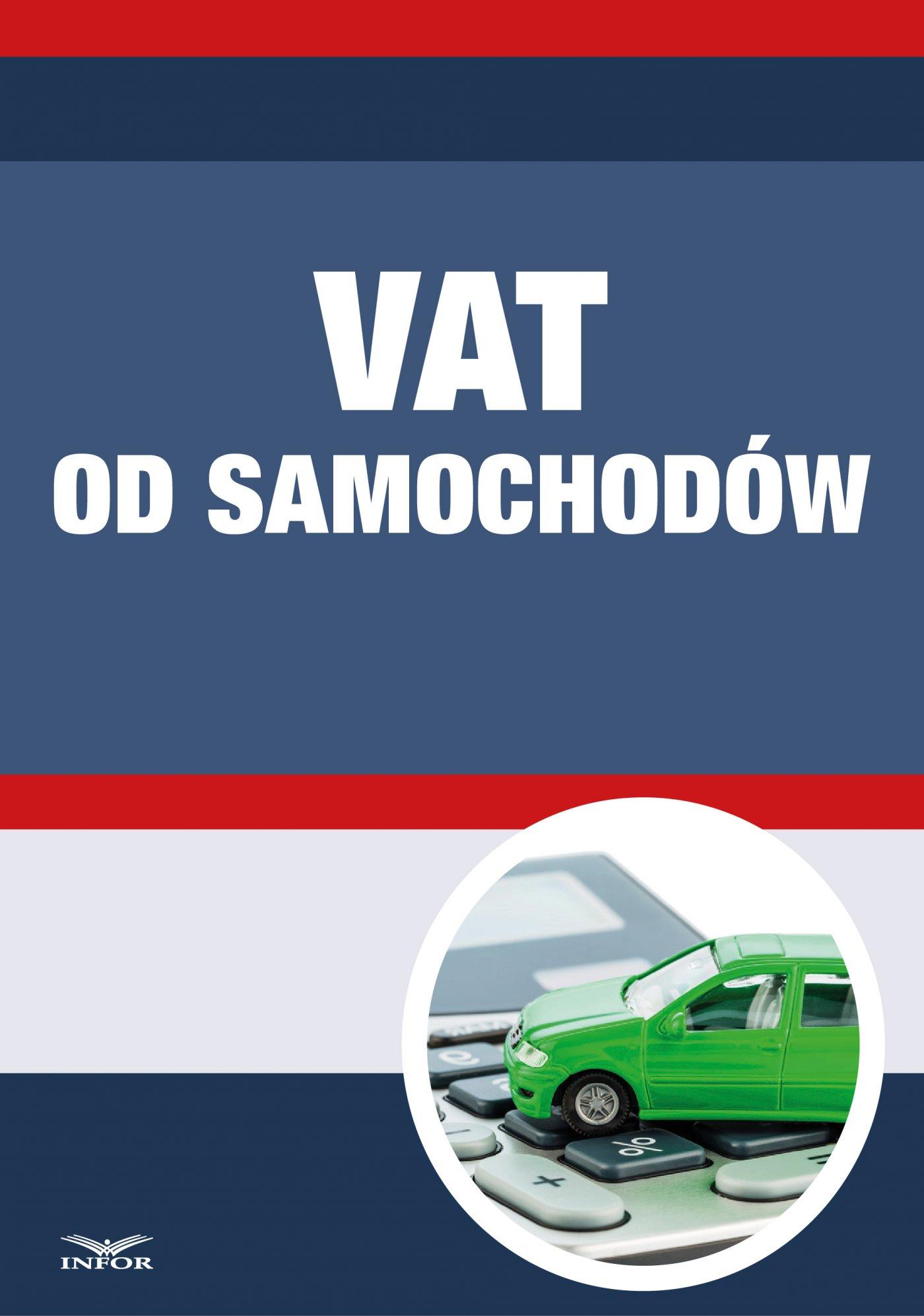 VAT od samochodów - Ebook (Książka PDF) do pobrania w formacie PDF