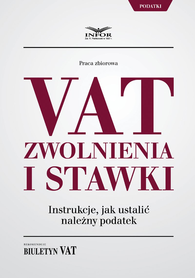 VAT zwolnienia i stawki instrukcje jak ustalić należny podatek - Ebook (Książka PDF) do pobrania w formacie PDF