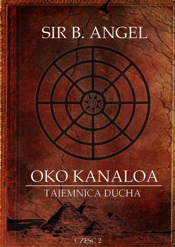 Oko Kanaloa. Część II - Ebook (Książka na Kindle) do pobrania w formacie MOBI