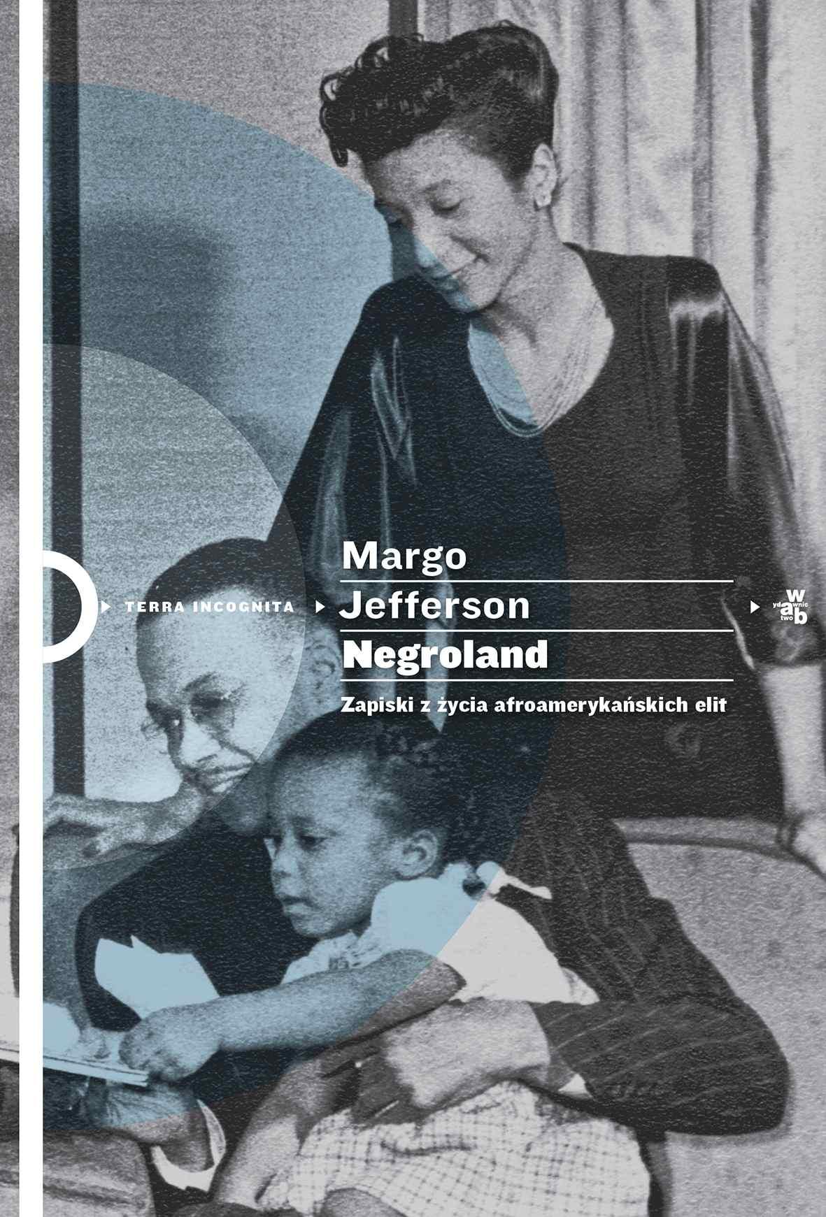Negroland. Zapiski z życia afroamerykańskich elit - Ebook (Książka na Kindle) do pobrania w formacie MOBI