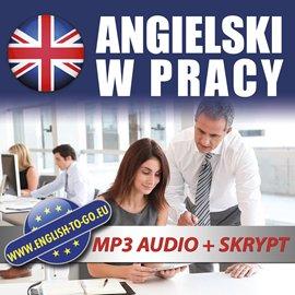 Angielski w pracy - Audiobook (Książka audio MP3) do pobrania w całości w archiwum ZIP