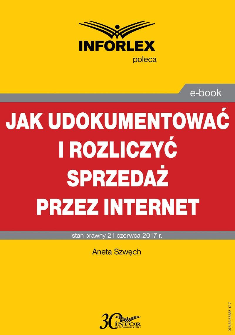 Jak udokumentować i rozliczyć sprzedaż przez Internet - Ebook (Książka PDF) do pobrania w formacie PDF