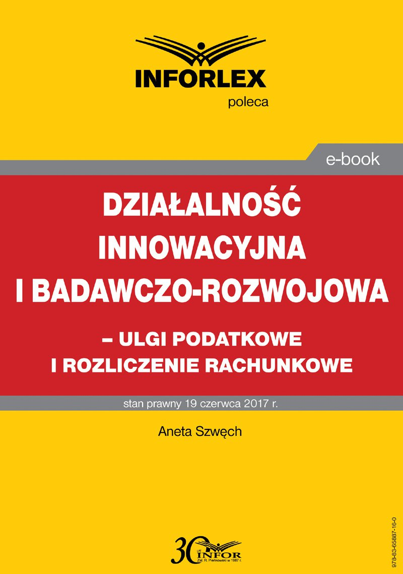 Działalność innowacyjna i badawczo-rozwojowa - ulgi i rozliczenia rachunkowe - Ebook (Książka PDF) do pobrania w formacie PDF