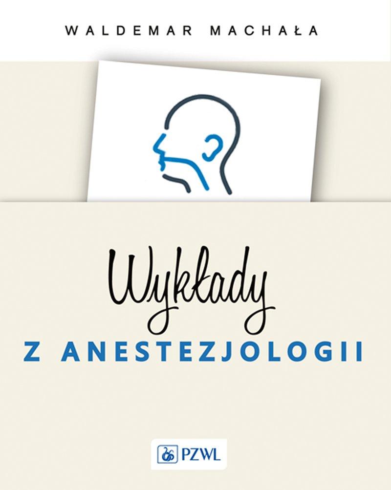 Wykłady z anestezjologii - Ebook (Książka na Kindle) do pobrania w formacie MOBI