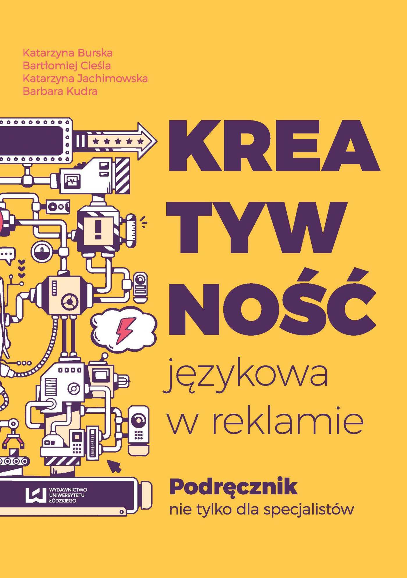 Kreatywność językowa w reklamie. Podręcznik nie tylko dla specjalistów - Ebook (Książka na Kindle) do pobrania w formacie MOBI