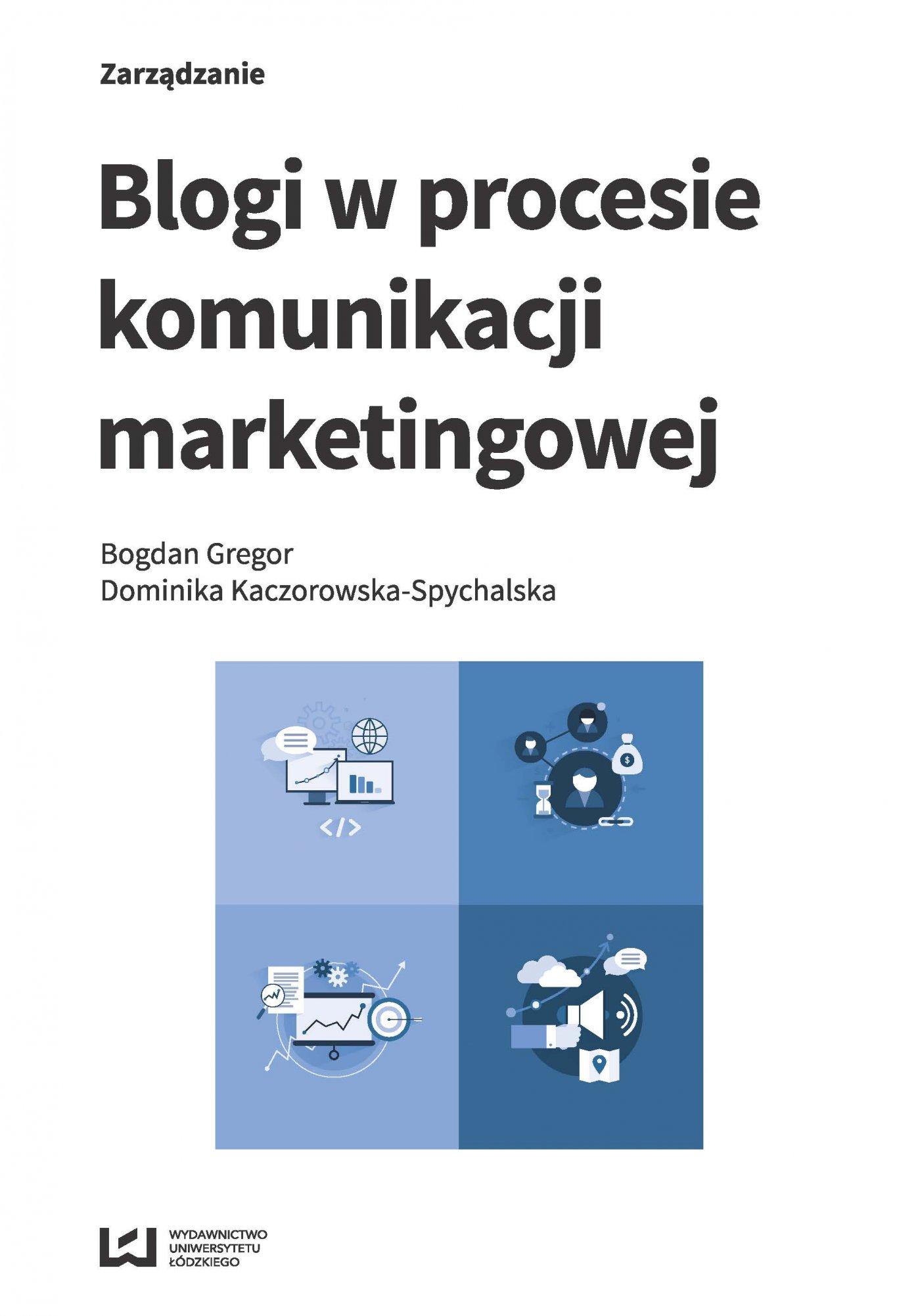 Blogi w procesie komunikacji marketingowej - Ebook (Książka EPUB) do pobrania w formacie EPUB