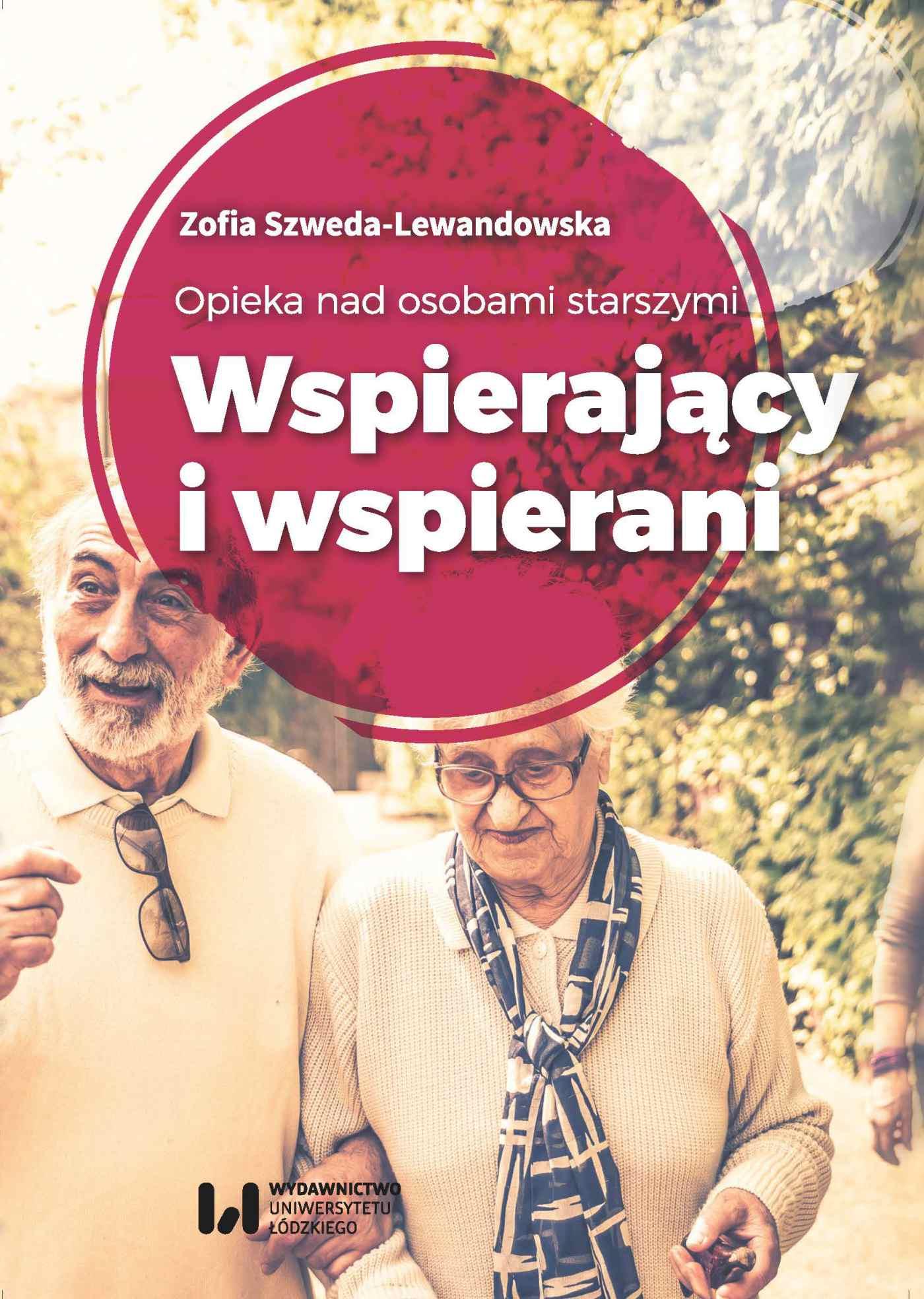 Opieka nad osobami starszymi. Wspierający i wspierani - Ebook (Książka EPUB) do pobrania w formacie EPUB