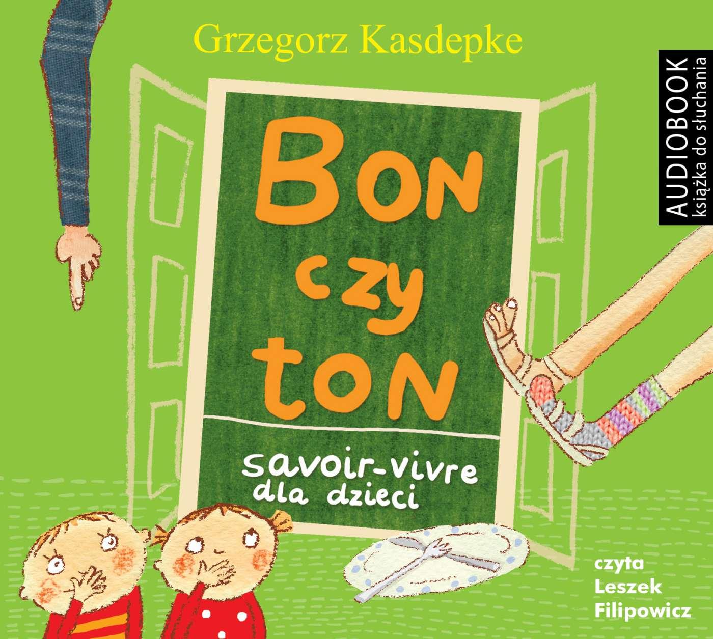 Bon czy ton. Savoir- vivre dla dzieci wyd. 2 - Audiobook (Książka audio MP3) do pobrania w całości w archiwum ZIP