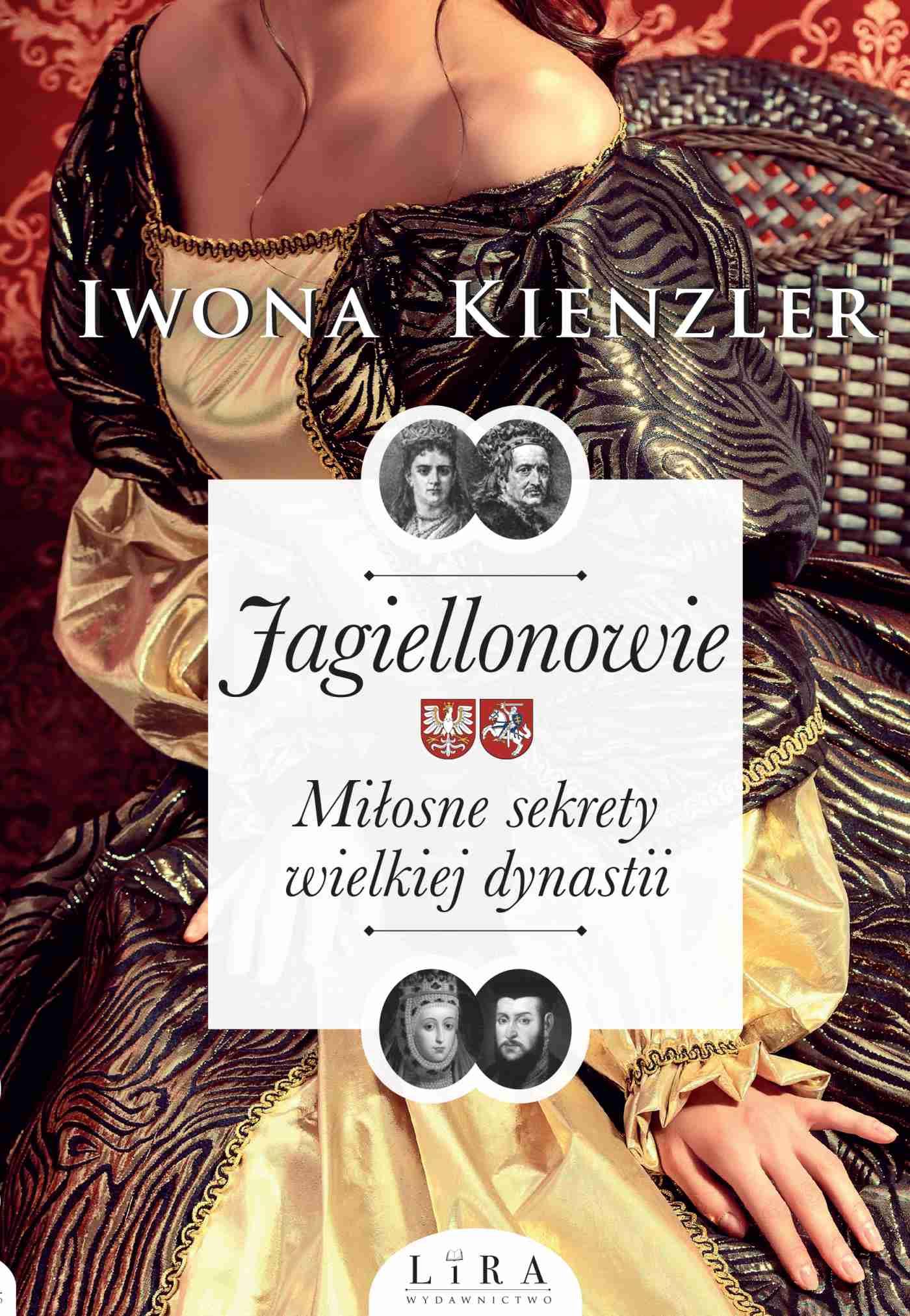 Jagiellonowie. Miłosne sekrety wielkiej dynastii - Ebook (Książka na Kindle) do pobrania w formacie MOBI