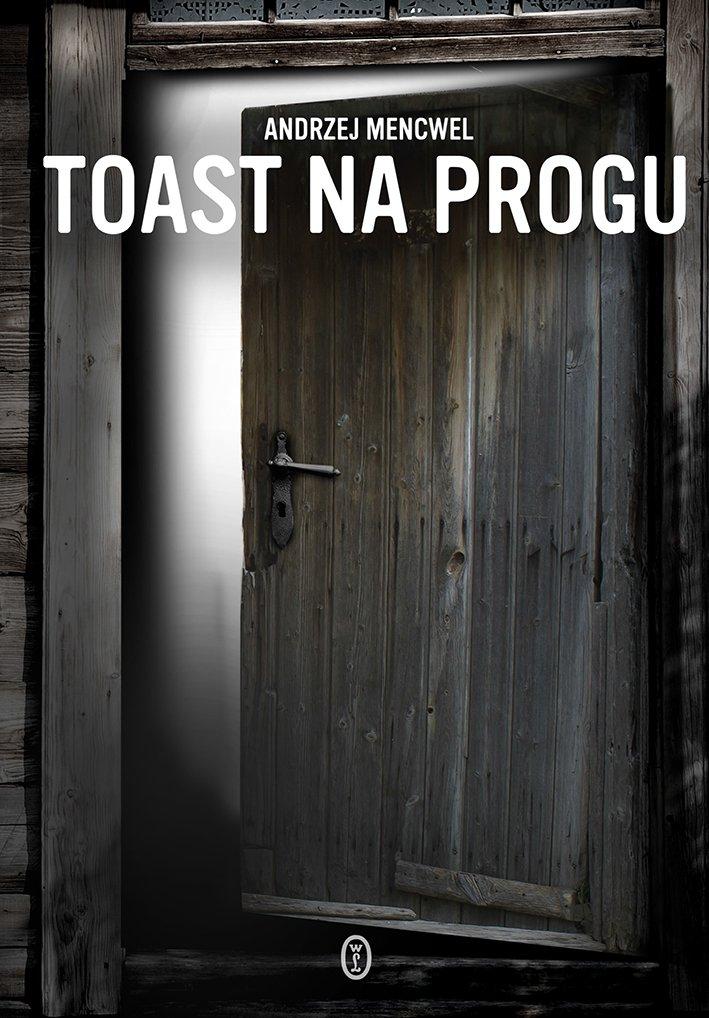 Toast na progu - Ebook (Książka na Kindle) do pobrania w formacie MOBI