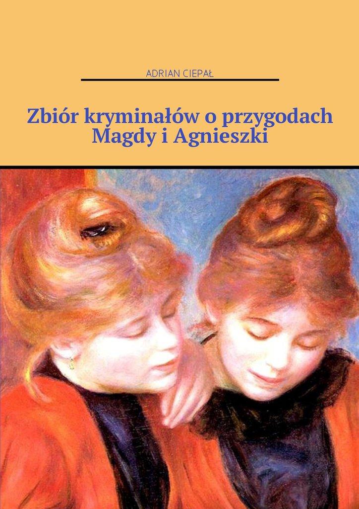 Zbiór kryminałów oprzygodach Magdy iAgnieszki - Ebook (Książka na Kindle) do pobrania w formacie MOBI