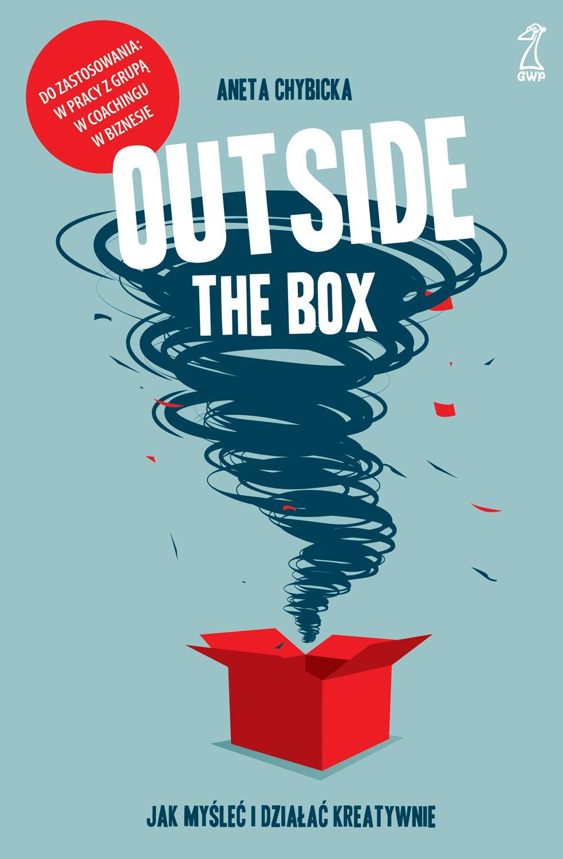 Outside the box. Jak myśleć i działać kreatywnie - Ebook (Książka na Kindle) do pobrania w formacie MOBI
