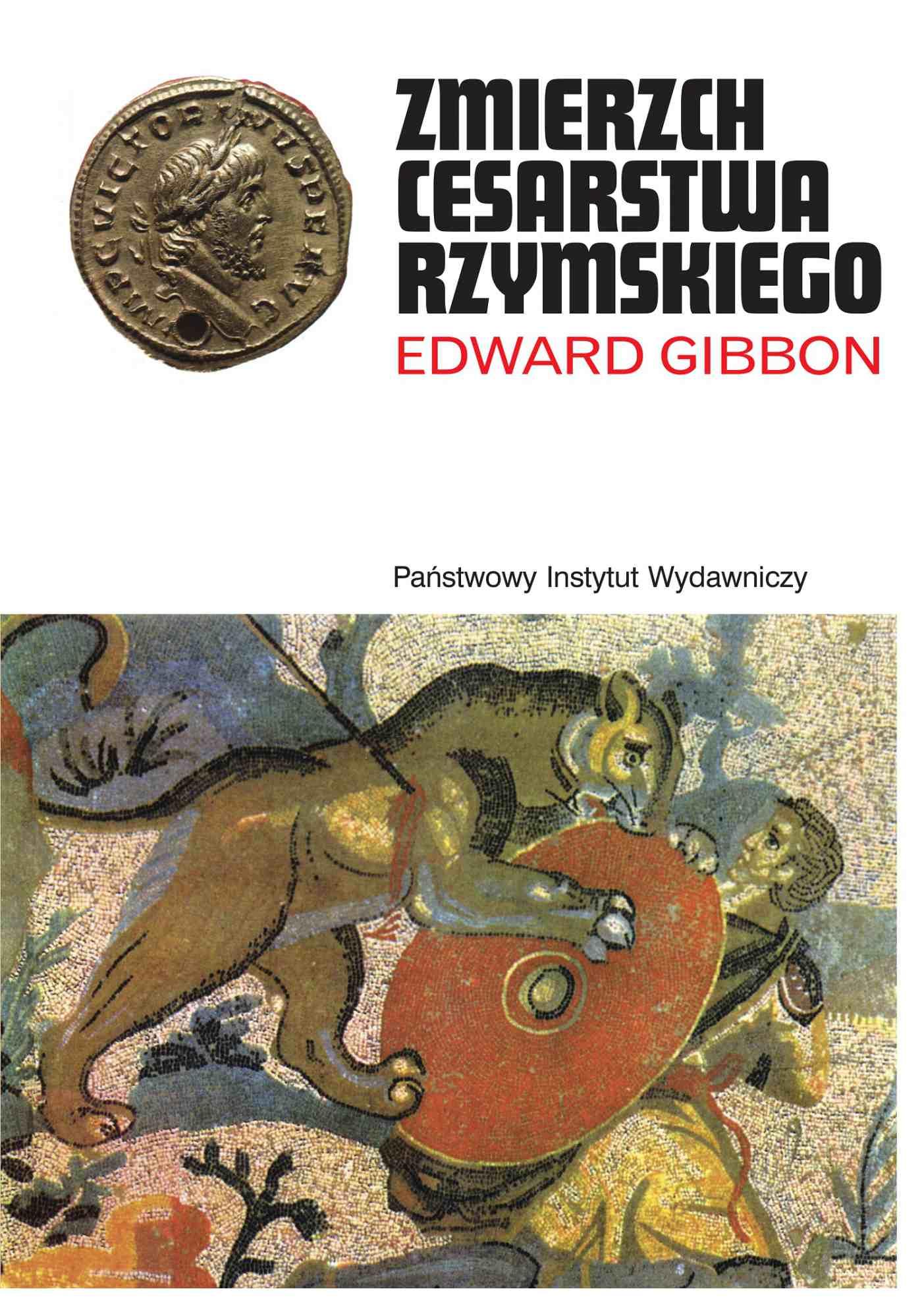 Zmierzch cesarstwa rzymskiego. Tom I - Ebook (Książka na Kindle) do pobrania w formacie MOBI