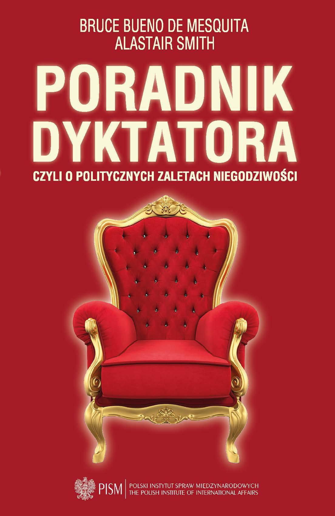 Poradnik dyktatora czyli o politycznych zaletach niegodziwości - Ebook (Książka PDF) do pobrania w formacie PDF