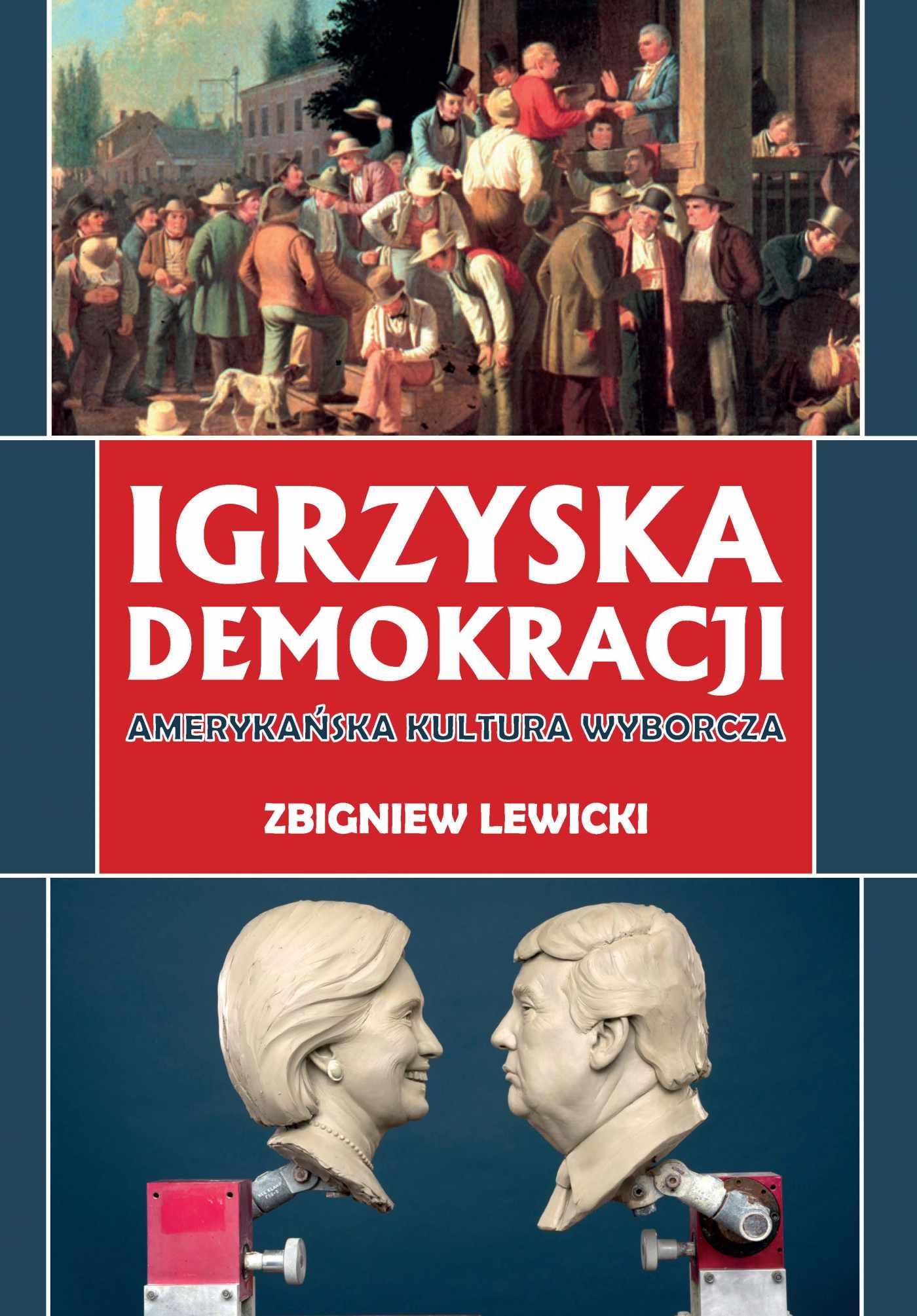 Igrzyska demokracji. Amerykańska kultura wyborcza - Ebook (Książka PDF) do pobrania w formacie PDF