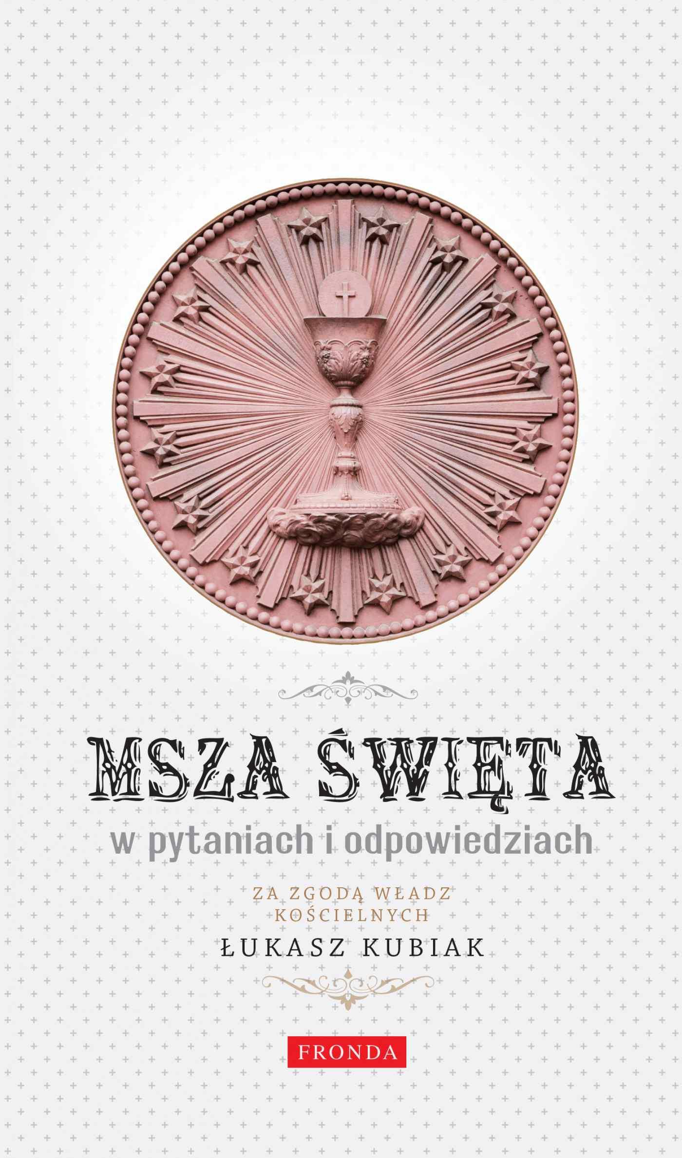 Msza święta w pytaniach i odpowiedziach - Ebook (Książka PDF) do pobrania w formacie PDF