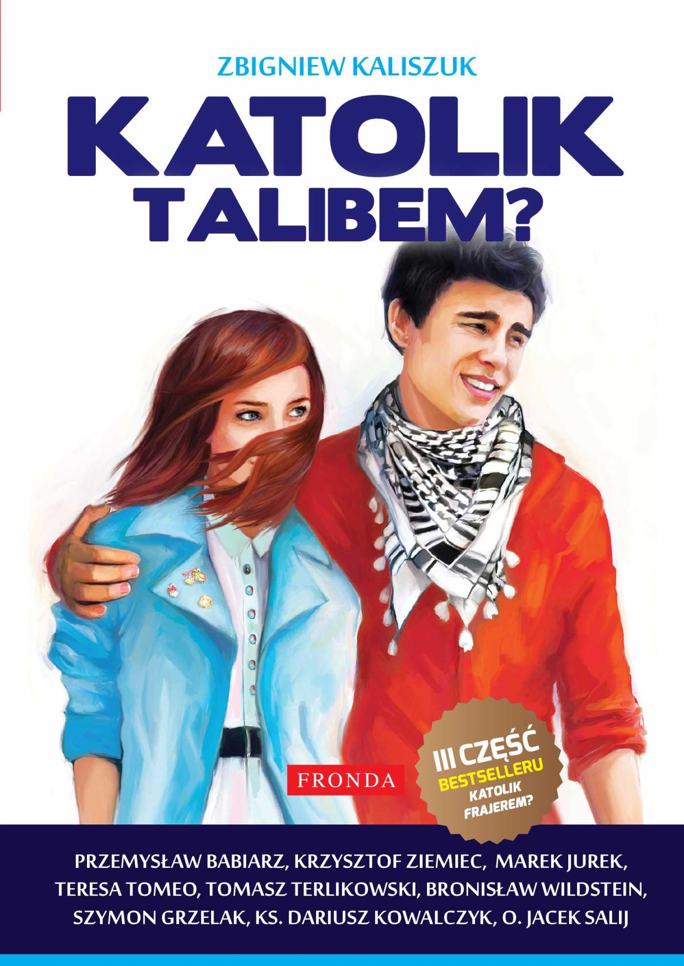 Katolik talibem? - Ebook (Książka PDF) do pobrania w formacie PDF