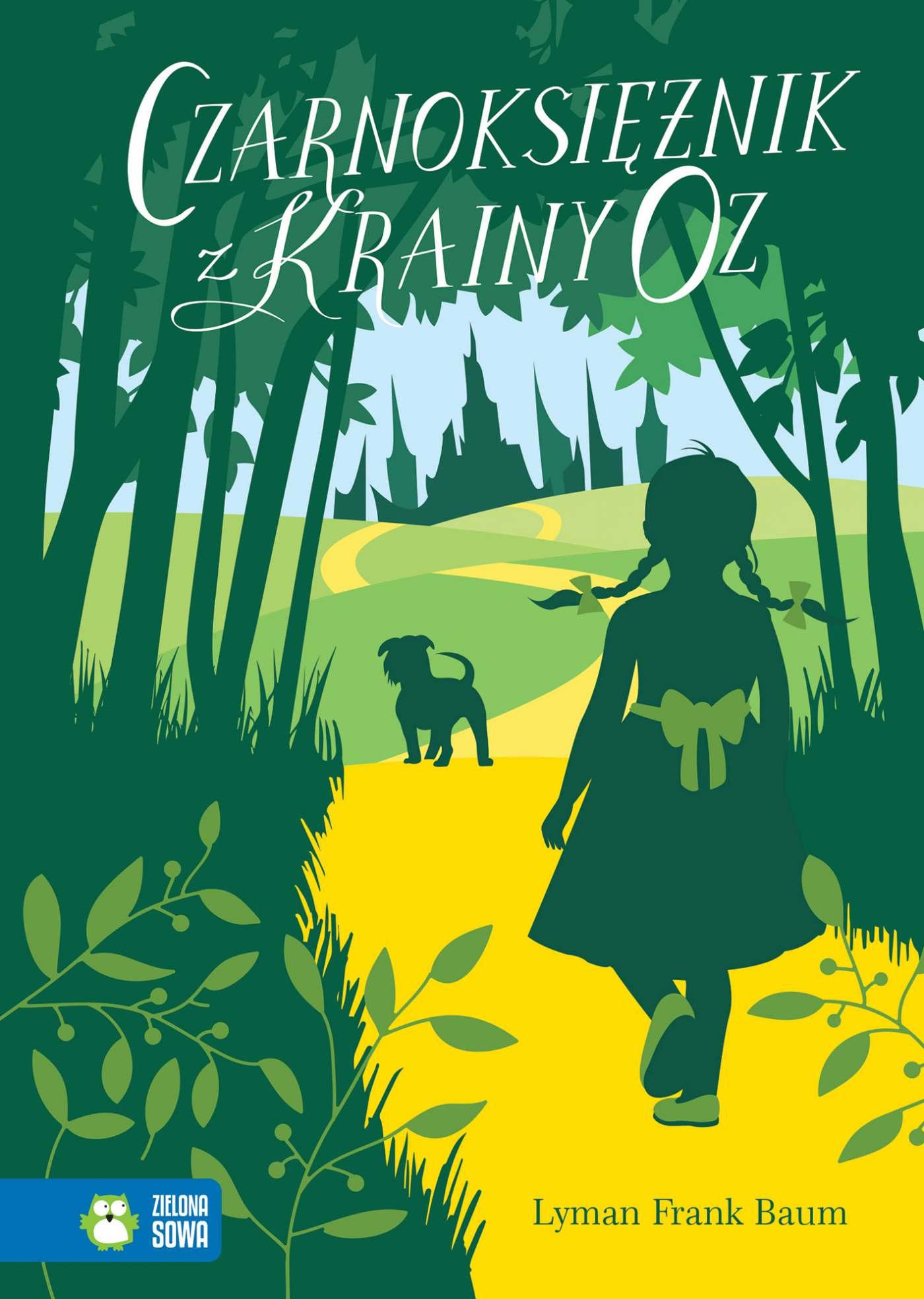 Czarnoksiężnik z Krainy Oz. Literatura klasyczna - Ebook (Książka EPUB) do pobrania w formacie EPUB