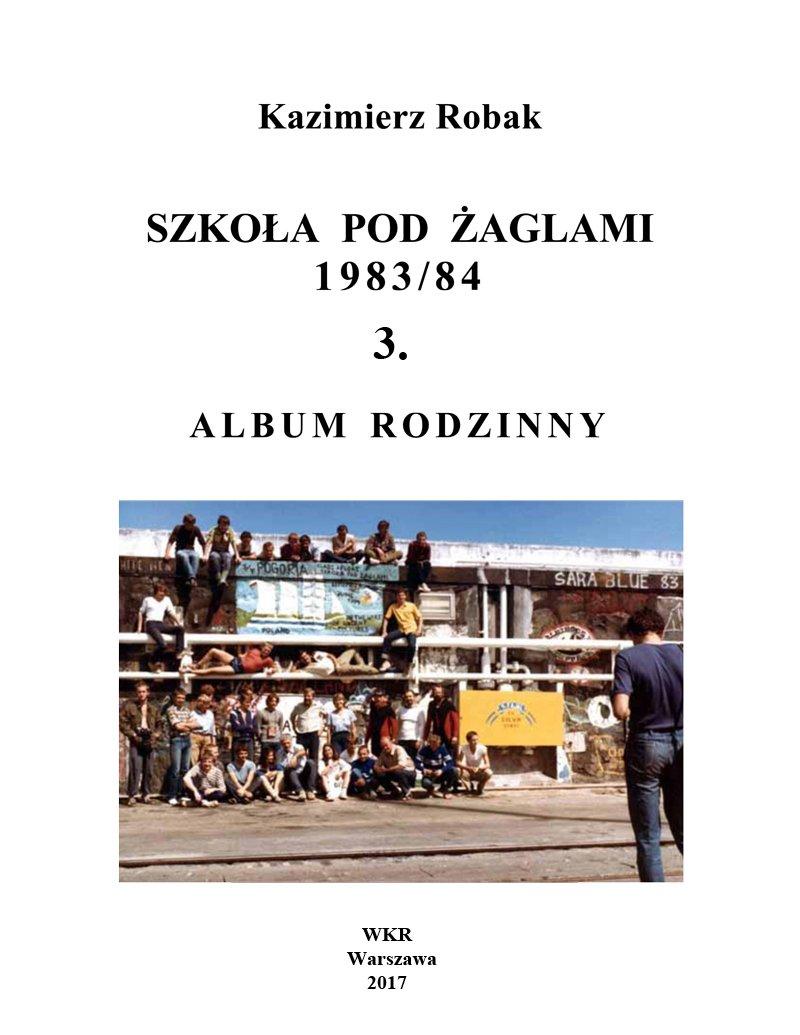 Szkoła Pod Żaglami 1983/84. 3. Album rodzinny - Ebook (Książka EPUB) do pobrania w formacie EPUB