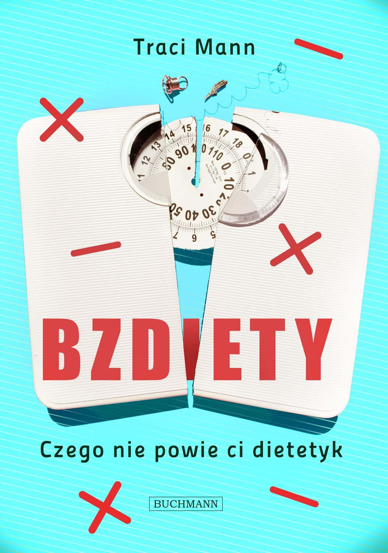 Bzdiety. Czego nie powie ci dietetyk - Ebook (Książka na Kindle) do pobrania w formacie MOBI